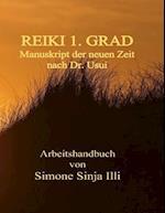 Reiki 1.Grad Manuskript Der Neuen Zeit - Nach Dr.Usui