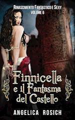 Finnicella E Il Fantasma del Castello af Angelica Rosich