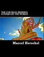 The Colossal Buddha Statues of the World