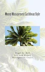 Money Management Caribbean Style