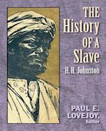 The History of a Slave (1889) (Original Version) af H. H. Johnston