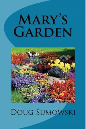Bog, paperback Mary's Garden af Doug Sumowski
