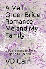 A Mail Order Bride Romance Me and My Family af VD Cain