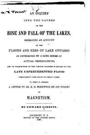 An Inquiry Into the Causes of the Rise and Fall of the Lakes