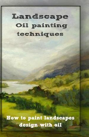 Bog, paperback Oil Painting Techniques af Gala Publication