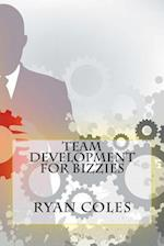 Team Development for Bizzies
