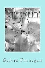 Some Regency Tales
