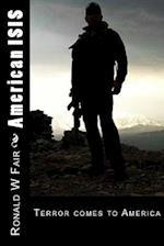 American Isis af Ronald W. Fair
