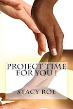 Project Time for You !