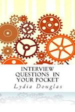 Interview Questions in Your Pocket