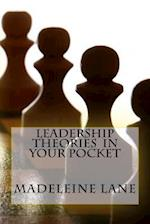 Leadership Theories in Your Pocket