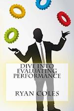Dive Into Evaluating Performance