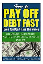 How to Pay Off Debt Fast