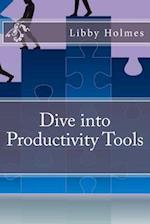 Dive Into Productivity Tools