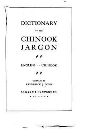 Dictionary of the Chinook Jargon