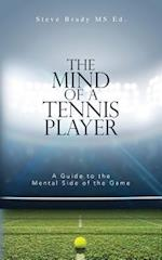 The Mind of a Tennis Player