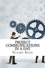 Project Communications in a Day