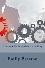 Project Principles in a Day af Emily Preston