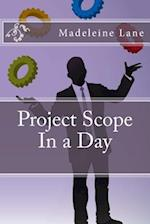 Project Scope in a Day