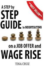 Negotiating on a Job Offer & Wage Rise