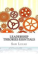 Leadership Theories Essntials