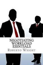 Negotiating Workload Essntials