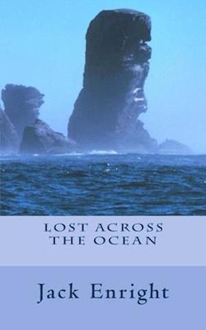 Bog, paperback Lost Across the Ocean af Jack Enright