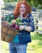 Back Roads Country Living with Kim Lacey Schock af Kim Lacey Schock