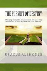 The Pursuit of Destiny af MR Ubacus Alphonse
