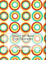 Analytic AIDS for Newbies