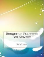 Budgeting Planning for Newbies