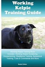 Working Kelpie Training Guide Working Kelpie Training Book Includes