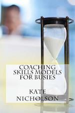 Coaching Skills Models for Busies af Kate Nicholson