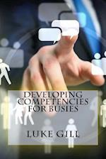 Developing Competencies for Busies