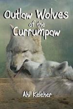 Outlaw Wolves of the Currumpaw af Ahi Keleher