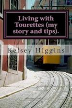 Living with Tourettes (My Story and Tips).