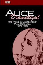Alice Dramatized af Lewis Caroll, Constance Cary Harrison, Kate Freiligrath-Kroeker