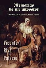 Memorias de Un Impostor af Vicente Riva Palacio