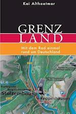 Grenzland af Kai Althoetmar