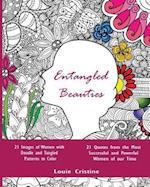 Entangled Beauties