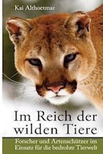 Im Reich Der Wilden Tiere af Kai Althoetmar