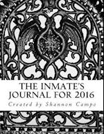 The Inmate's Journal for 2016