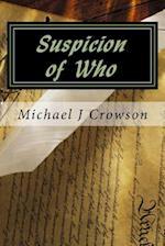 Suspicion of Who
