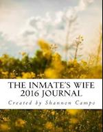 The Inmate's Wife 2016 Daily Journal