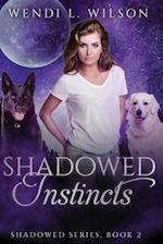 Shadowed Instincts af Wendi L. Wilson