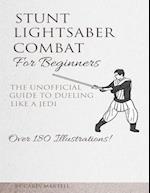 Stunt Lightsaber Combat for Beginners