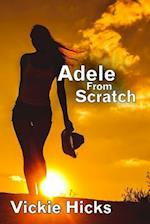 Adele from Scratch