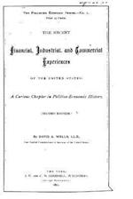 The Recent Financial, Industrial, and Commercial Experiences of the United States af David a. Wells