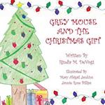 Grey Mouse and the Christmas Gift