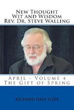New Thought Wit and Wisdom REV. Dr. Steve Walling af Rev Dr Steve Walling
